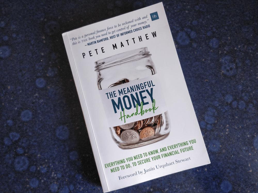 The Meaningful Money Handbook Pete Matthew